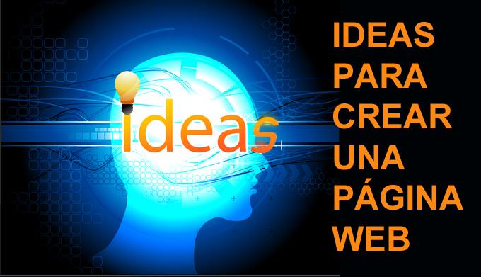 ideas para crear una pagina web